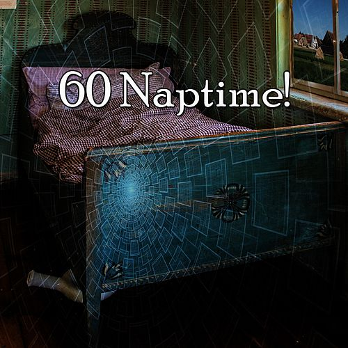 60 Naptime! von Best Relaxing SPA Music