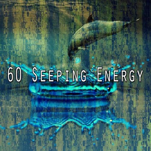 60 Seeping Energy von S.P.A