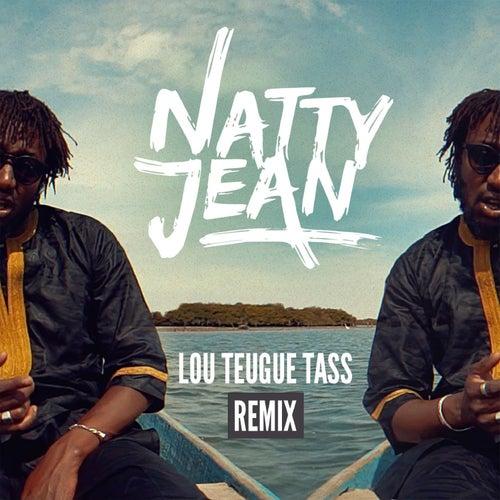 Lou Teugue Tass (Remix) de Natty Jean
