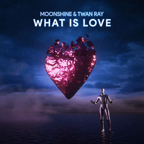What is Love by Moonshine