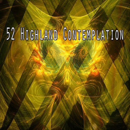 52 Highland Contemplation by Relaxing Spa Music