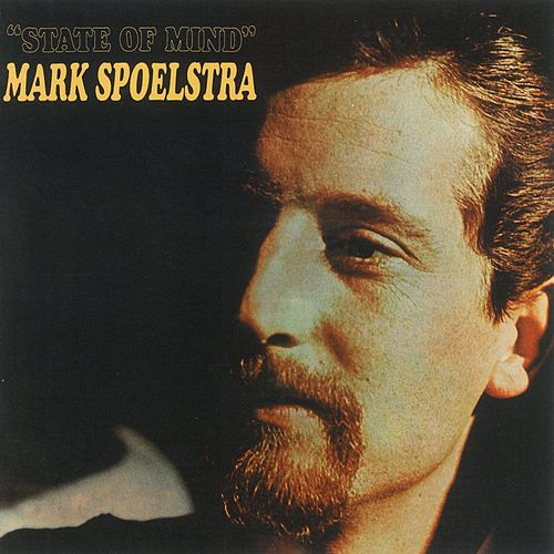 State of Mind by Mark Spoelstra