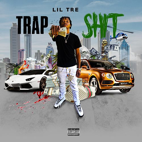Trap Shit by Official Lil Tre