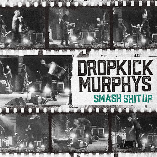 Smash Shit Up de Dropkick Murphys