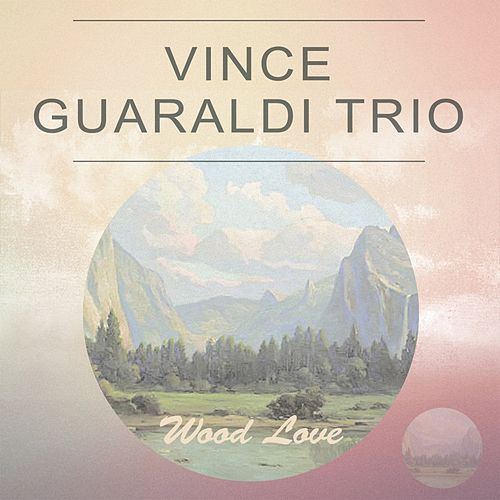 Wood Love by Vince Guaraldi