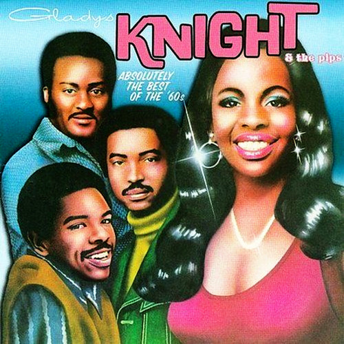 Absolutely the Best of the '60s by Gladys Knight