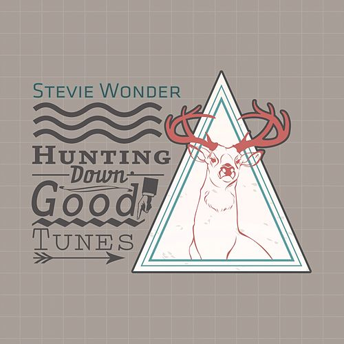 Hunting Down Good Tunes by Stevie Wonder