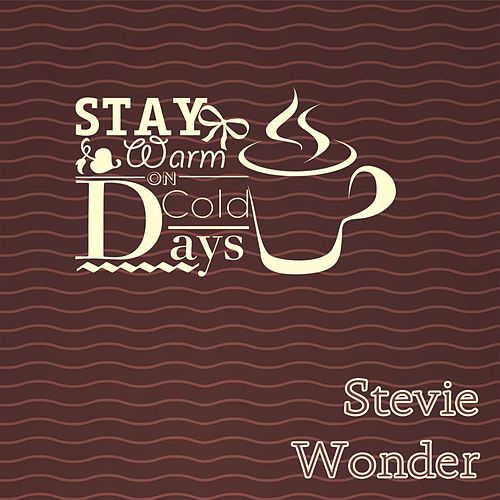 Stay Warm On Cold Days de Stevie Wonder