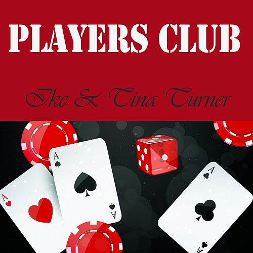 Players Club de Ike and Tina Turner