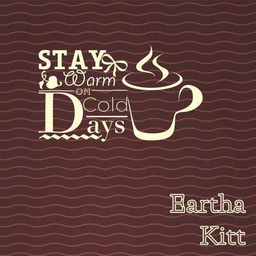 Stay Warm On Cold Days de Eartha Kitt