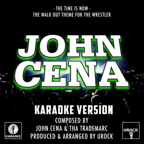 The Time Is Now (The Walk Out Theme For The Wrestler) [From