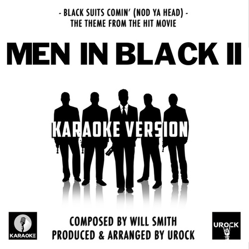 Black Suits Coming' (Nod Ya Head) [From