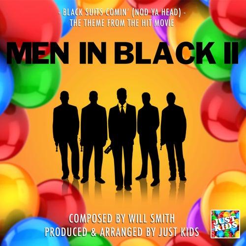 Black Suits Coming' (Nod Ya Head)  [From 'Men In Black II'] de Just Kids