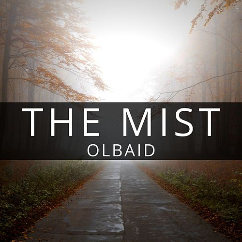 The Mist by Olbaid