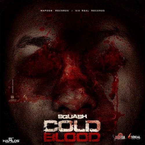 Cold Blood de SQUASH!