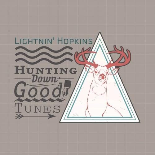 Hunting Down Good Tunes by Lightnin' Hopkins