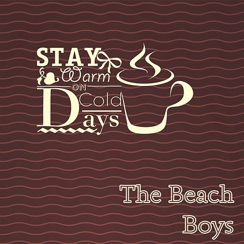 Stay Warm On Cold Days von The Beach Boys