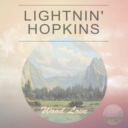 Wood Love by Lightnin' Hopkins