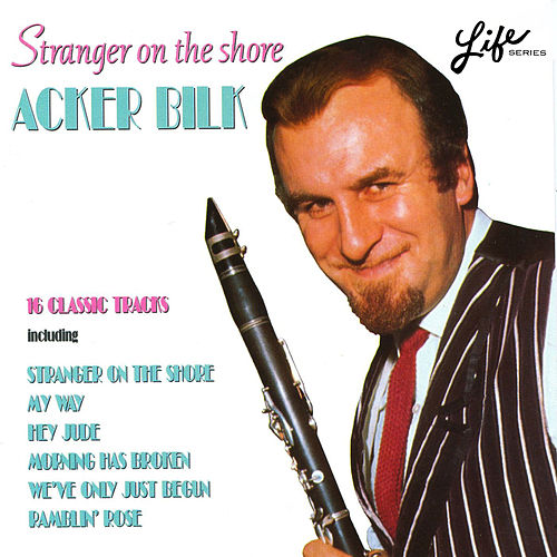 Stranger on the Shore de Acker Bilk