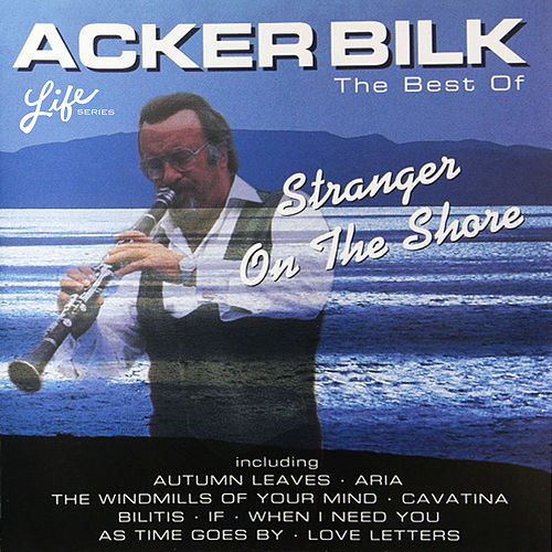 The Best of Acker Bilk by Acker Bilk