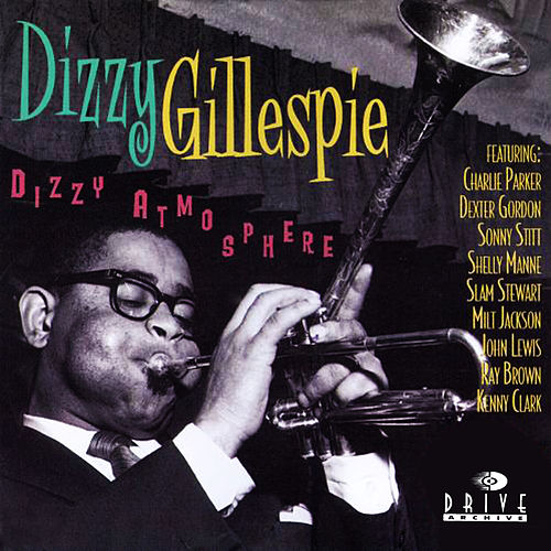 Dizzy Atmosphere by Dizzy Gillespie
