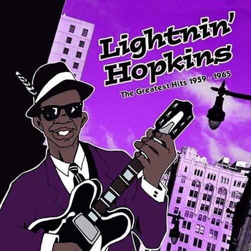 The Greatest Hits 1959-1965 by Lightnin' Hopkins
