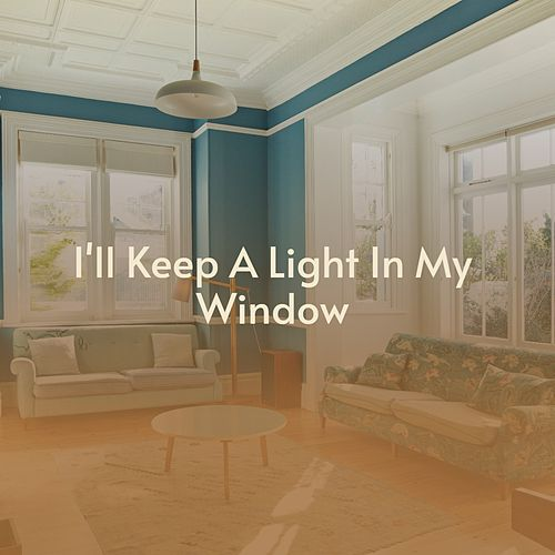 I'll Keep a Light In My Window by Jackson, Chuck, Marion Gaines Singers, Chuck Jackson, Loleatta Holloway, The Staple Singers, Louise McCord, The Temptations, The Lovers Of God