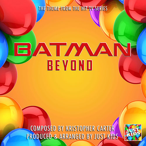 Batman Beyond Theme (From