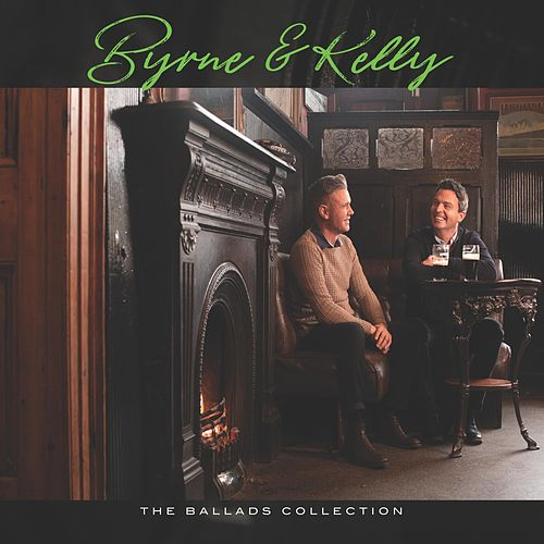 The Ballads Collection de Byrne and Kelly