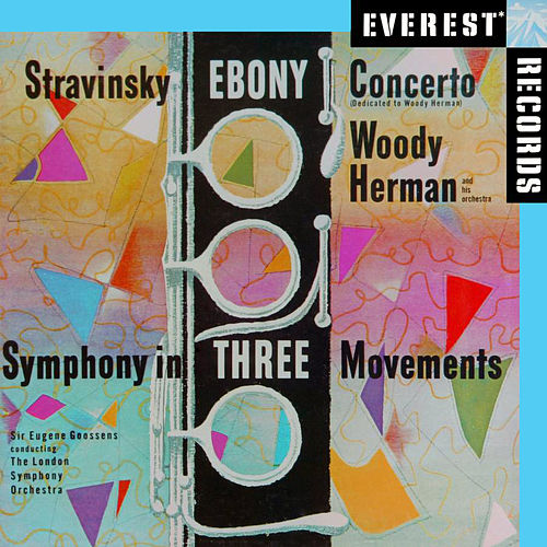 Stravinsky: Ebony Concerto & Symphony in 3 Movements di Woody Herman