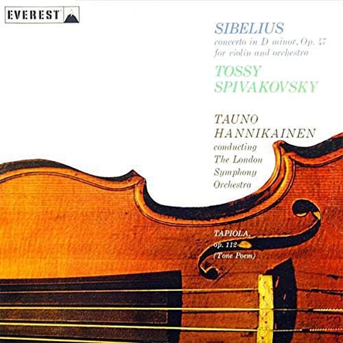 Sibelius: Violin Concerto in D Minor & Tapiola (Tone Poem) by Tossy Spivakovsky