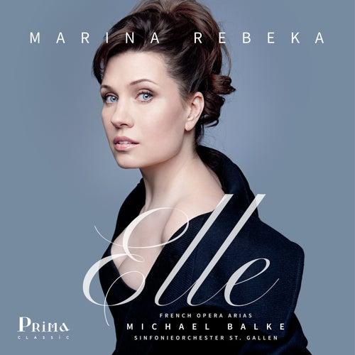 Elle: French Opera Arias van Marina Rebeka