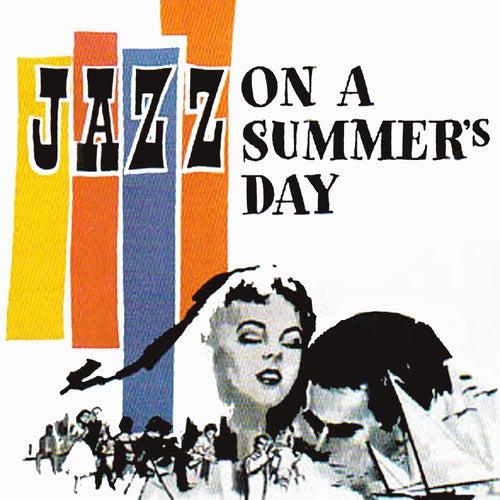 Jazz on a Summer's Day de Various Artists