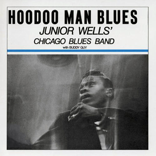 Hoodoo Man Blues de Junior Wells