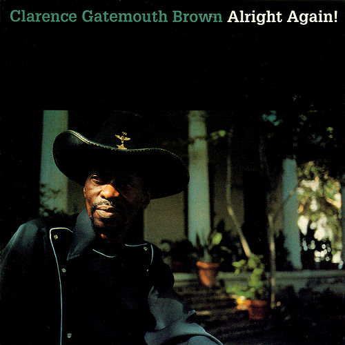 Alright Again! de Clarence 'Gatemouth' Brown