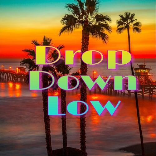 Drop Down Low (feat. Masta-Z) de Love