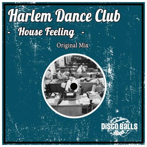 House Feeling by Harlem Dance Club