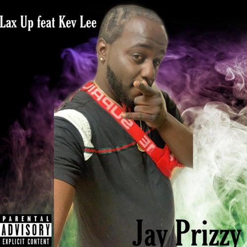Lax Up di Jay Prince