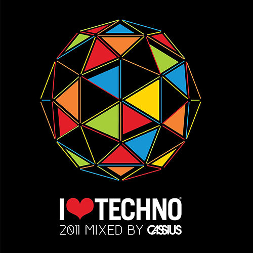 I Love Techno 2011 de Cassius