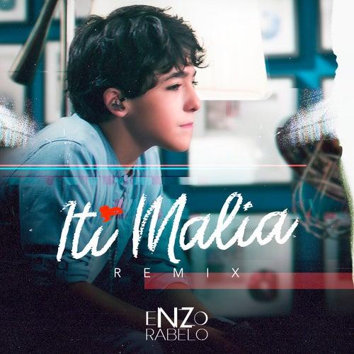 Iti Malia (Remix) de Enzo Rabelo