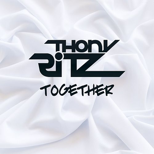 Together (Radio Edit) by Thony Ritz
