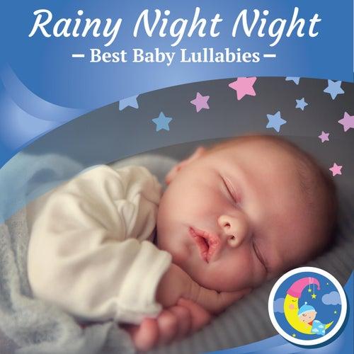Rainy Night Night by Best Baby Lullabies