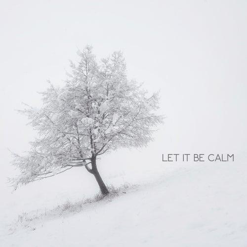 Let It Be Calm de Best Relaxing SPA Music