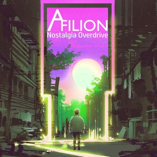 Nostalgia Overdrive by Afilion