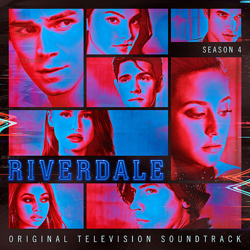 Cherry Bomb (feat. Madelaine Petsch, Camila Mendes, Vanessa Morgan)  [From Riverdale: Season 4] by Riverdale Cast