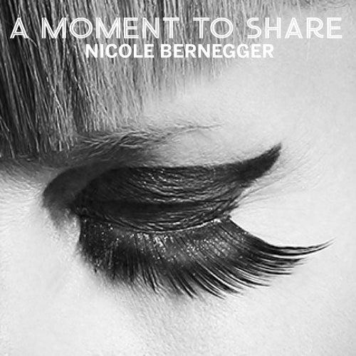 A Moment to Share de Nicole Bernegger