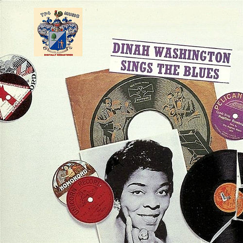 Sings the Blues de Dinah Washington