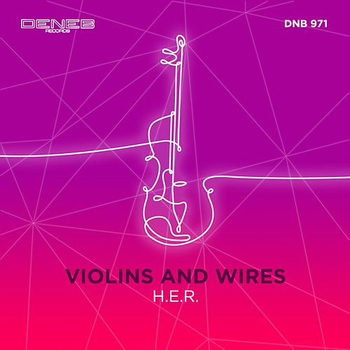 Violins and Wires de H.E.R.