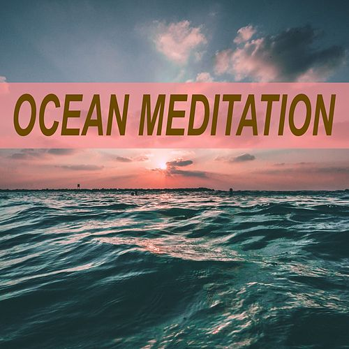 Ocean Meditation by Ocean Sounds (1)