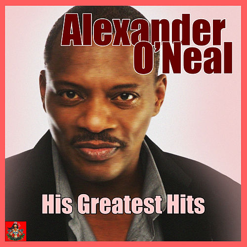 His Greatest Hits von Alexander O'Neal